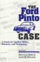 The Ford Pinto Case - A Study in Applied Ethics, Business, and Technology (Paperback, New): Douglas Birsch, John Fielder