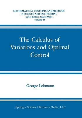 The Calculus of Variations and Optimal Control (Paperback): George Leitmann