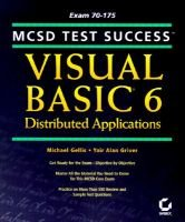 MCSD Test Success: Visual Basic 6 Distributed Applications (Paperback):