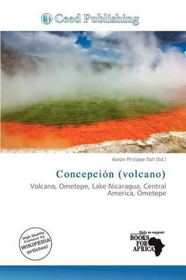 Concepci N (Volcano) (Paperback): Aaron Philippe Toll