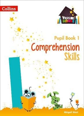 Comprehension Skills Pupil Book 1 (Book): Abigail Steel