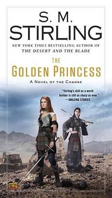 The Golden Princess (Paperback): S.M. Stirling