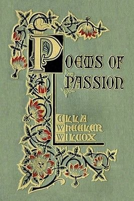 Poems of Passion (Paperback): Ella Wheeler Wilcox