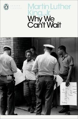 Why We Can't Wait (Paperback): Martin Luther King Jr