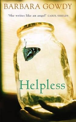 Helpless (Paperback): Barbara Gowdy