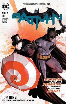Batman Vol. 9: The Tyrant Wing (Paperback): Tom King