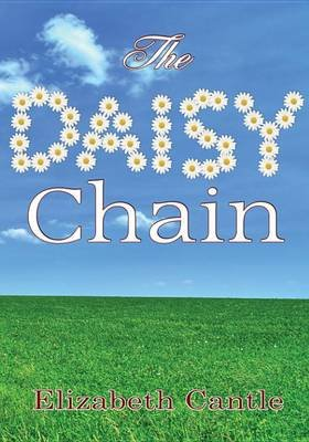 The Daisy Chain (Electronic book text): Elizabeth Cantle
