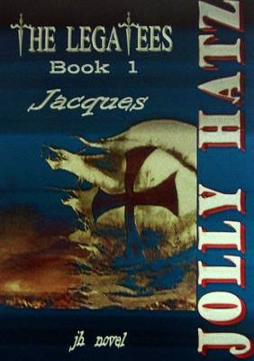 The LEGATEES - Book 1 - Jacques (Paperback): Jolly Hatz