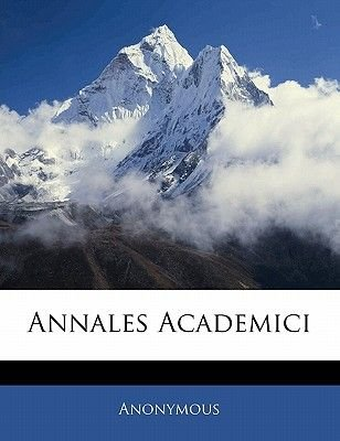 Annales Academici (English, Latin, Paperback): Anonymous