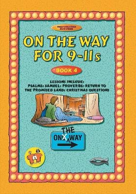 On the Way: 9-11s, Book 4 (Paperback): Tnt