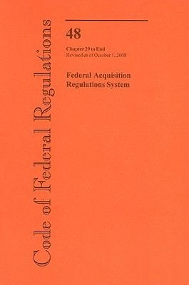 Federal Acquisition Regulations System - Chapter 29 to End (Paperback, Revised): Office of the Federal Register