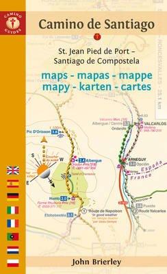 Camino de Santiago Maps - Mapas - Cartes - St. Jean Pied De Port - Santiago De Compostela (English, Spanish, French, Paperback,...