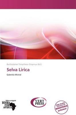 Selva Lirica (Paperback): Bartholomei Timotheos Crispinus