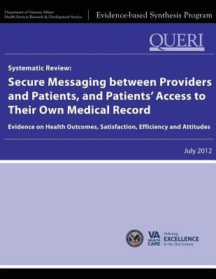 Systematic Review - Secure Messaging Between Providers and Patients, and Patients' Access to Their Own Medical Record:...