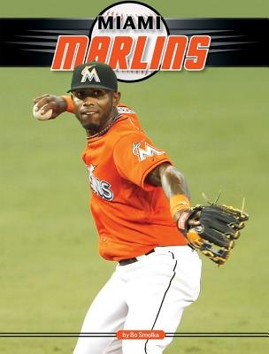Miami Marlins eBook (Electronic book text): Bo Smolka