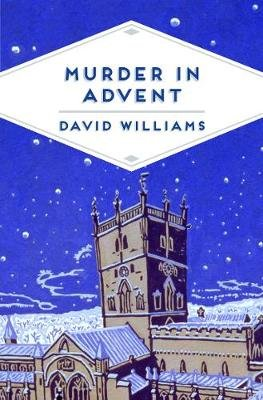 Murder in Advent (Electronic book text): David Williams