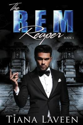The Rem Reaper (Paperback): Tiana Laveen