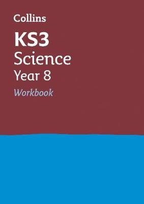 KS3 Science Year 8 Workbook - Prepare for Secondary School (Paperback, Edition): Collins KS3