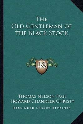 The Old Gentleman of the Black Stock (Paperback): Thomas Nelson Page