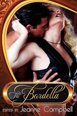 The Bordella (Paperback): Jeanne Campbell