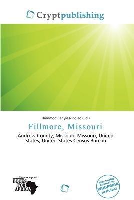 Fillmore, Missouri (Paperback): Hardmod Carlyle Nicolao