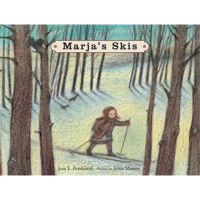 Marja's Skis (Hardcover): Jean E. Pendziwol