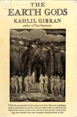 The Earth Gods (Electronic book text): Kahlil Gibran
