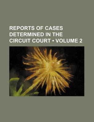 Reports of Cases Determined in the Circuit Court (Volume 2) (Paperback): Books Group