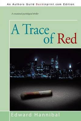 A Trace of Red (Paperback): Edward Hannibal