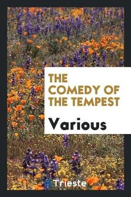 The Comedy of the Tempest (Paperback): Various