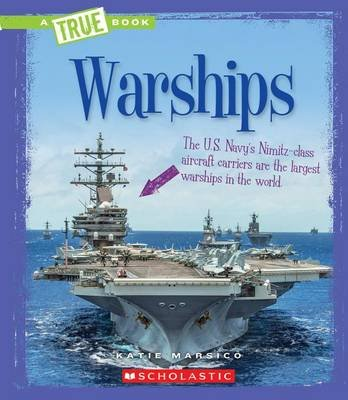 Warships (Hardcover, Library ed.): Katie Marsico