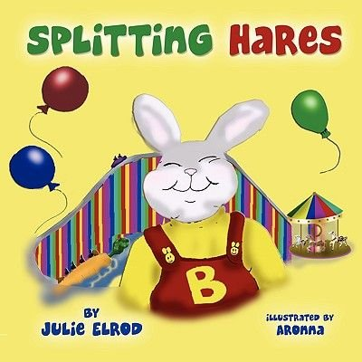 Splitting Hares (Paperback): Julie Elrod