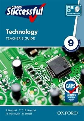 Oxford successful technology CAPS: Gr 9: Teacher's book (Paperback):