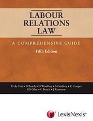Labour Relation Law - Comprehensive Guide (Paperback, 5th ed):