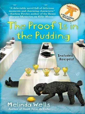 The Proof Is in the Pudding (Electronic book text): Melinda Wells
