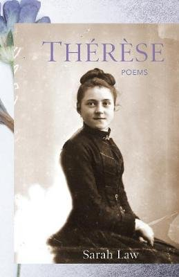 Therese - Poems (Paperback): Sarah Law