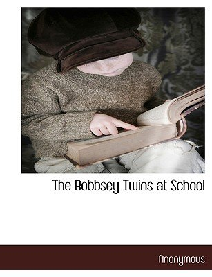 The Bobbsey Twins at School (Large print, Paperback, large type edition): Anonymous