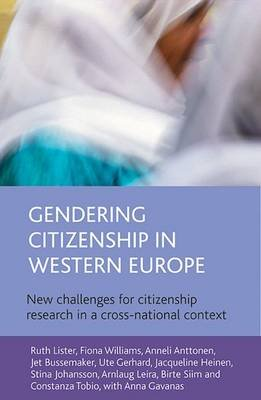 Gendering Citizenship in Western Europe - New Challenges for Citizenship Research in a Cross-national Context (Hardcover): Ruth...