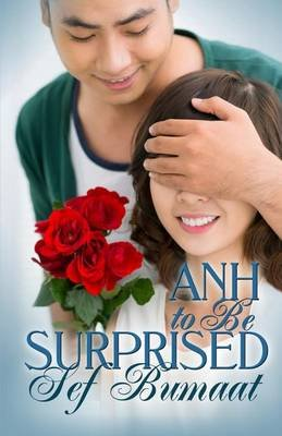 Anh to Be Surprised (Paperback): Sef Bumaat