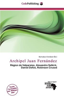 Archipel Juan Fern Ndez (French, Paperback): Barnabas Crist Bal