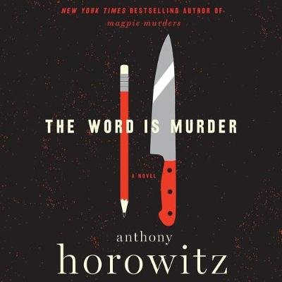 The Word Is Murder (Standard format, CD): Anthony Horowitz