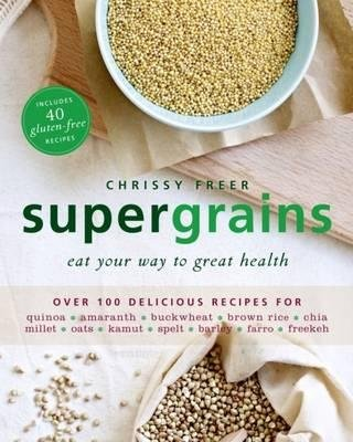 Supergrains (Paperback): Chrissy Freer