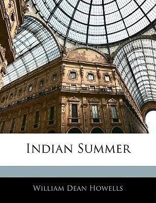 Indian Summer (Paperback): William Dean Howells