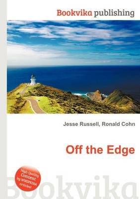 Off the Edge (Paperback): Jesse Russell, Ronald Cohn