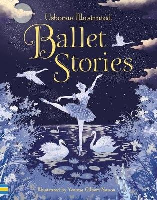 Illustrated Ballet Stories (Hardcover): Anne Yvonne Various