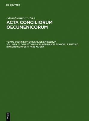 Collectionis Casinensis Sive Synodici a Rustico Diacono Compositi Pars Altera (Latin, Book):