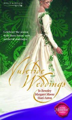 Yuletide Weddings (Paperback): Jo Beverley, Margaret Moore, Shari Anton