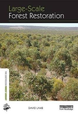 Large-scale Forest Restoration (Electronic book text): David Lamb