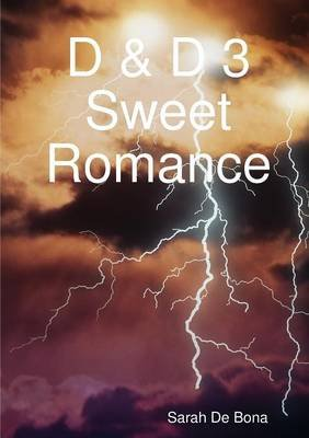 D & D 3 Sweet Romance (Italian, Paperback): Sarah De Bona