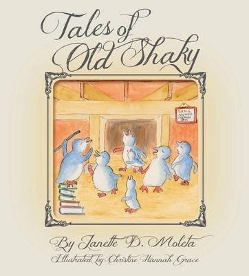 Tales of Old Shaky (Paperback): Janette D. Moleta